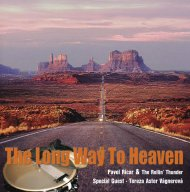 Pavel Ricar & The Rollin' Thunder - The Long Way to Heaven - CD