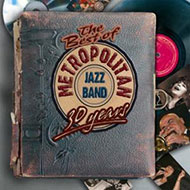 Metropolitan Jazz Band: The Best of - 30 Years - CD