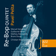 Pavel Pešta - Re-Bop Quintet - CD