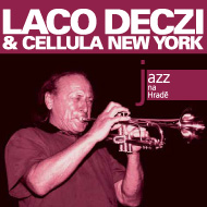 Laco Deczi & Celula New York - CD
