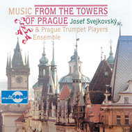 Dvořák, Mozart... / Music from the Towers of Prague