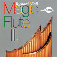 Richard Ball: Magic Flute III. - CD