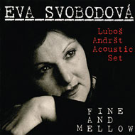 Eva Svobodová: Fine and Mellow - CD