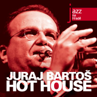 Juraj Bartoš: Hot House - CD