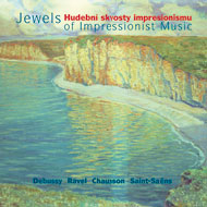 Debussy, Ravel... / Jewels of Impressionist Music